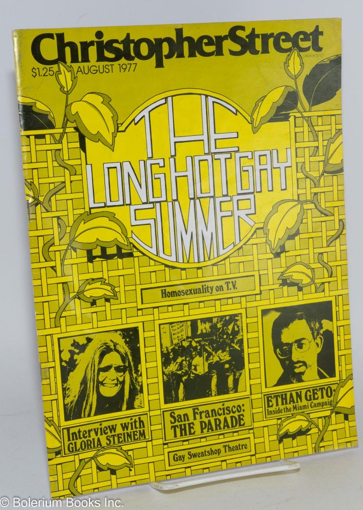 Christopher Street: vol. 2, #2, August 1977; The Long Hot Gay Summer - Homosexuality on TV. Charles L. Ortleb, Gloria Steinem publisher, Tim Dlugos, Katherine Mann.