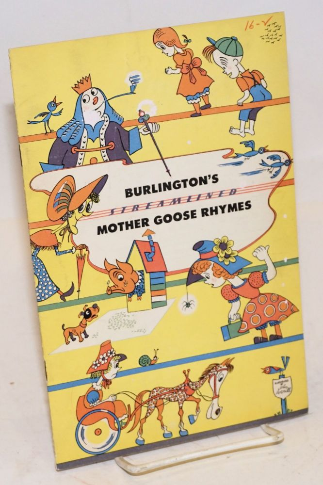 Burlington's Streamliner Mother Goose Rhymes. Illustrated by John Averill. A. Cotsworth, Passenger Trafic Manager, Jr.