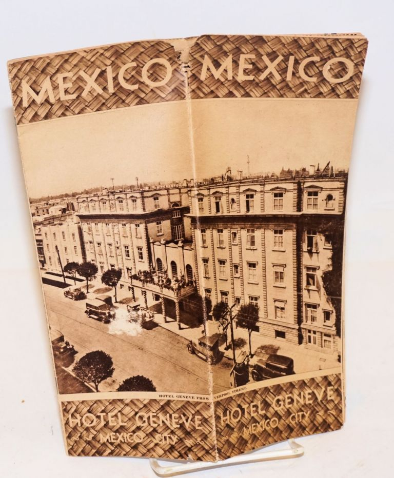Mexico. Hotel Geneve -Mexico City- [with] rate-reduction notice [two items]
