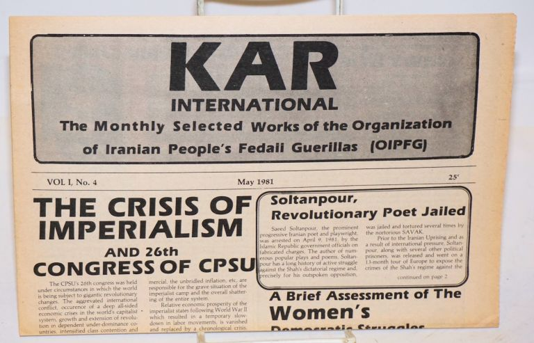 Kar International: The monthly selected works of the Organization of Iranian People's Fedaii Guerillas... Vol. 1 no. 4 (May 1981)