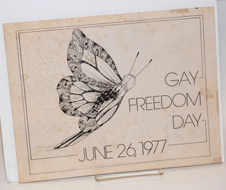 Gay Freedom Day, June 26, 1977 [broadside, program]