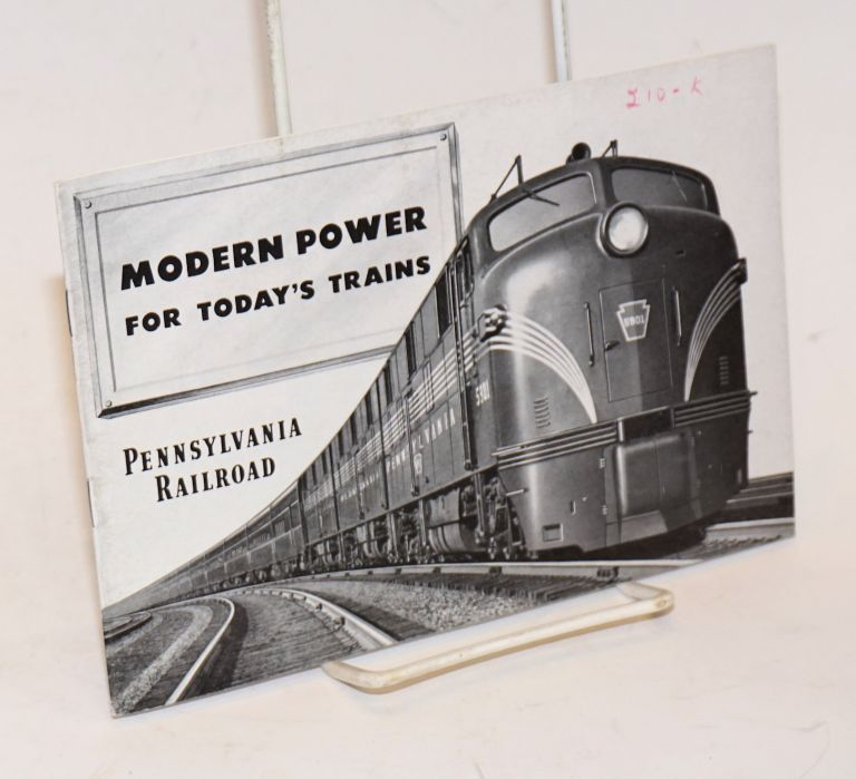 Modern Power for Today's Trains. Pennsylvania Railroad.