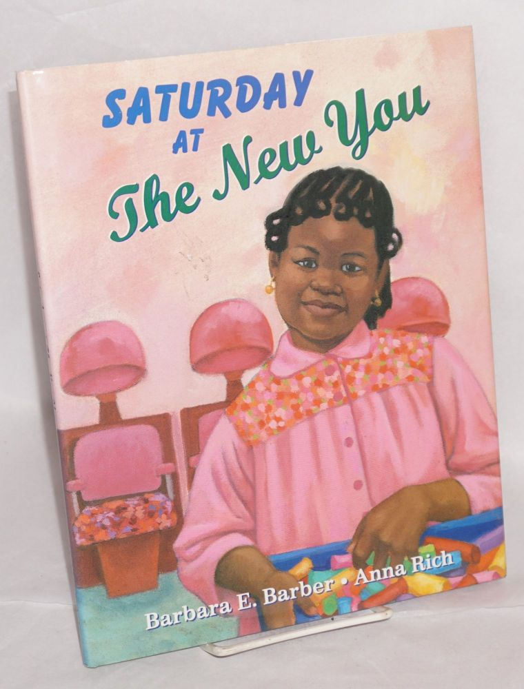 Saturday at the new you; illustrated by Anna Rich. Barbara E. Barber.