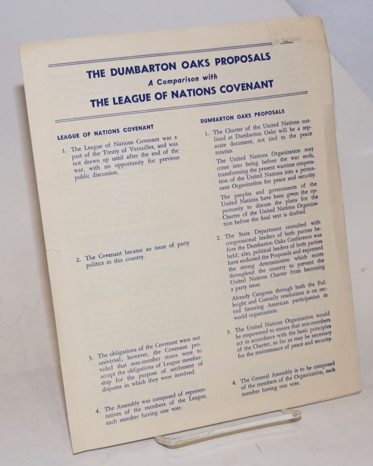 The Dumbarton Oaks Proposals, A Comparison with The League of Nations Covenant
