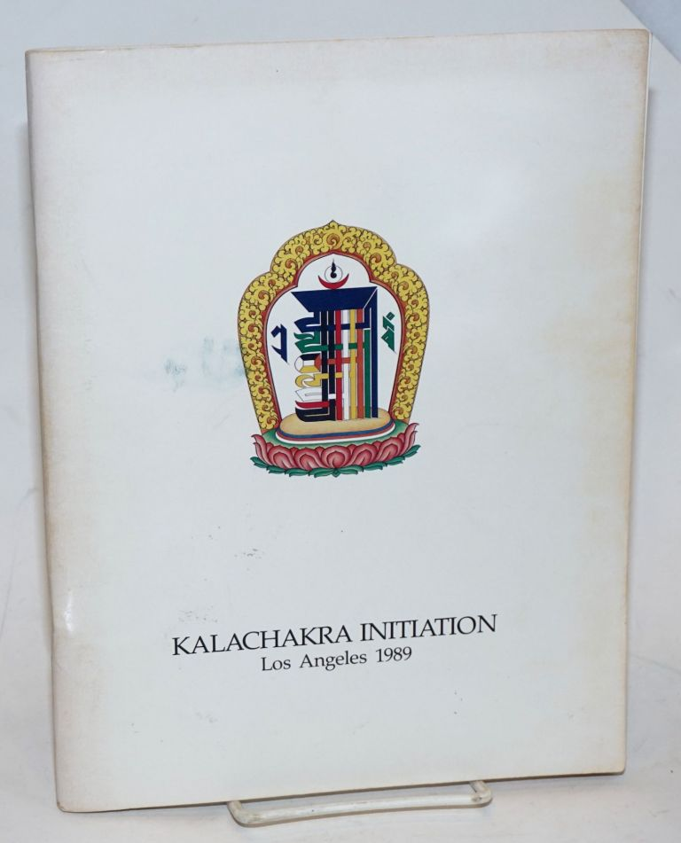 Kalachakra Initiation, Los Angeles, 1989. Second revised edition. Thubten Dhargye Ling, reviser.