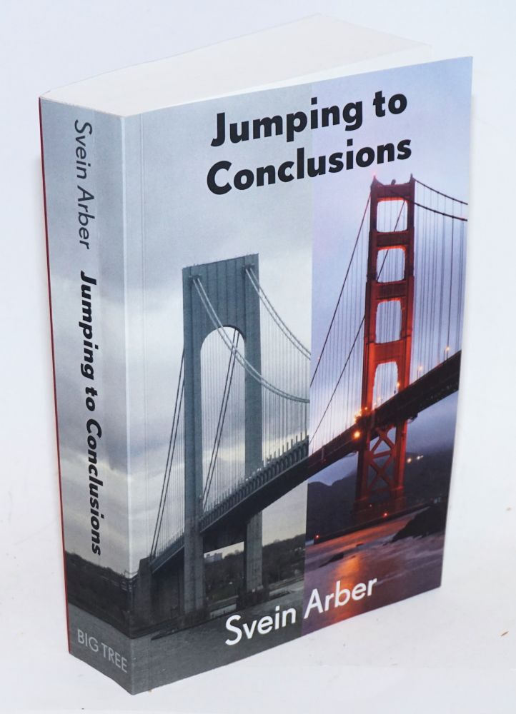 Jumping to Conclusions. Svein Arber.