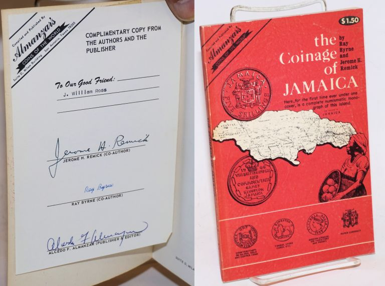 The coinage of Jamaica. Ray Byrne, Jerome H. Remick.