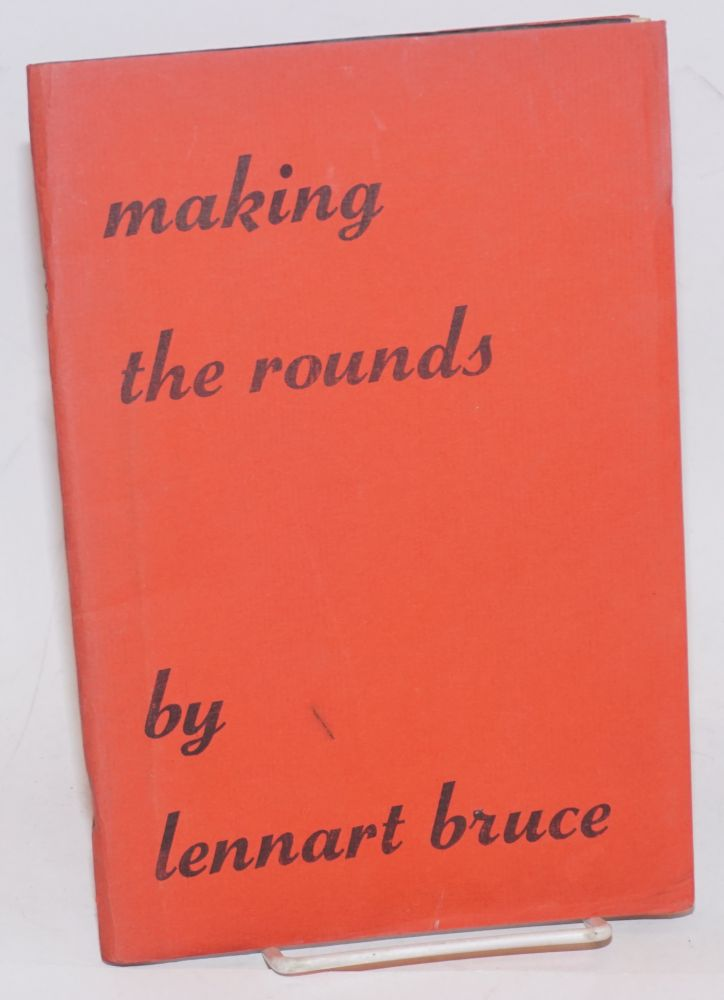 Making the Rounds: poems. Lennart Bruce.