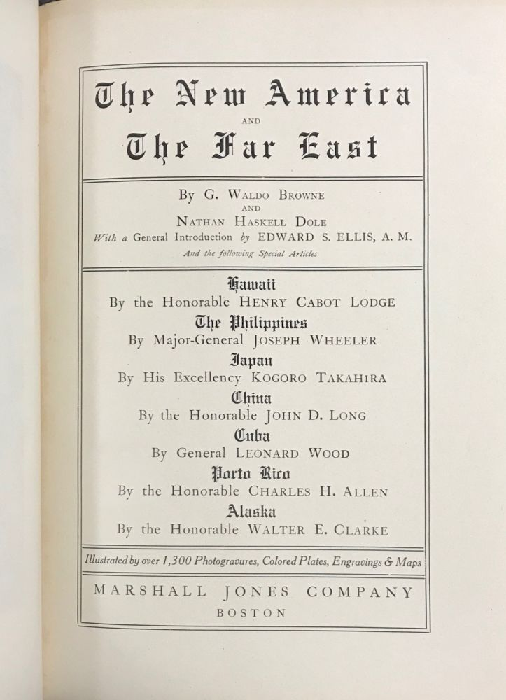 The New America and the Far East [8 volumes]. G. Waldo Browne, Nathan Haskell Dole.