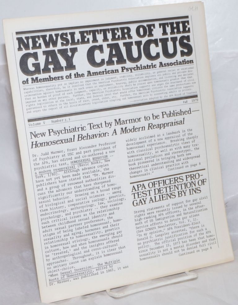 Newsletter of the Gay Caucus of Members of the American Psychiatric Association: vol. 5, #2 & 3, Fall 1979. Lawrence Mass, MD.