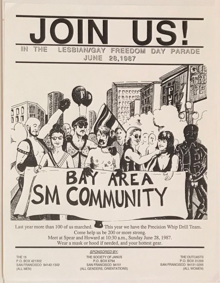 Join Us! in the Lesbian/Gay Freedom Day Parade, June 28, 1987. Bay Area SM Community [handbill]