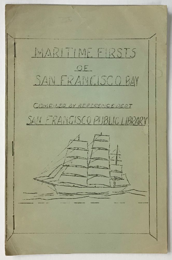 Maritime Firsts of San Francisco Bay