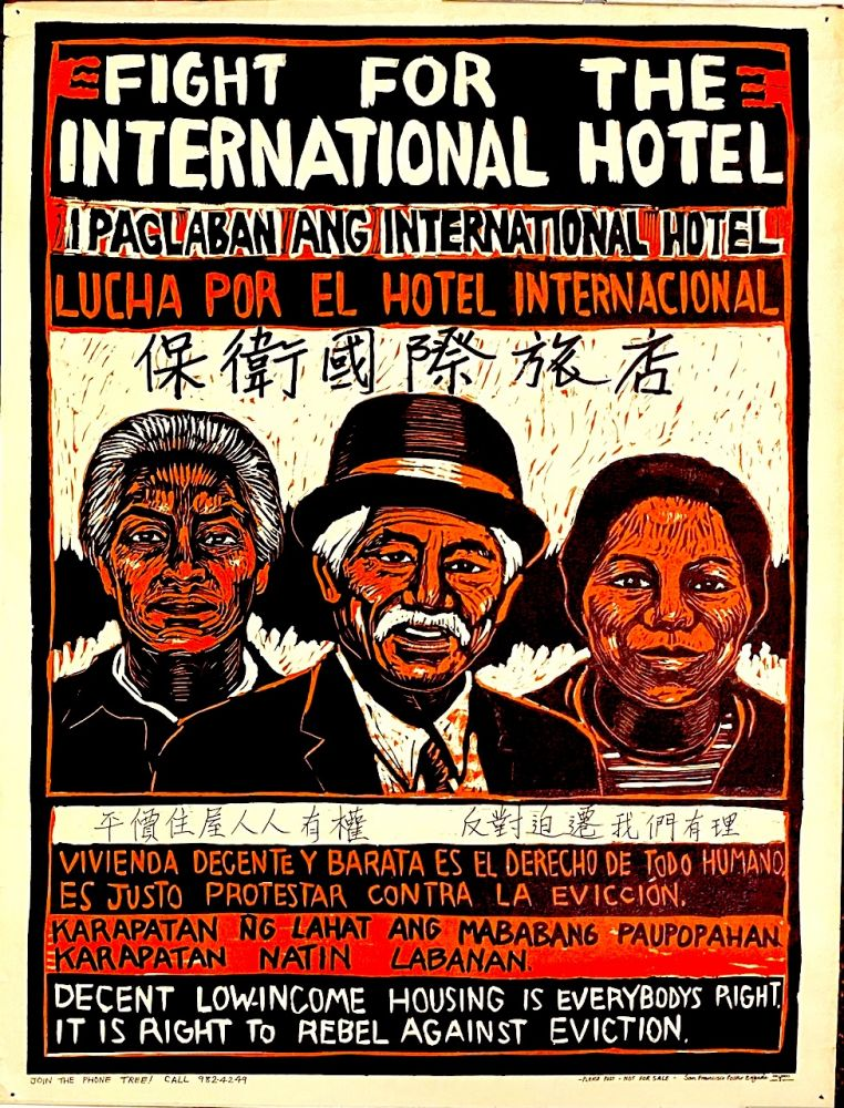 Fight for International Hotel / Decent low-income housing is everybody's right. It is right to...