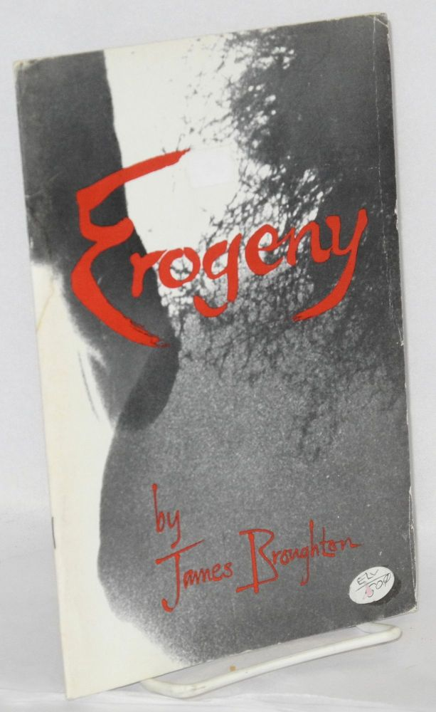 Erogeny; a geographical expedition. James Broughton.