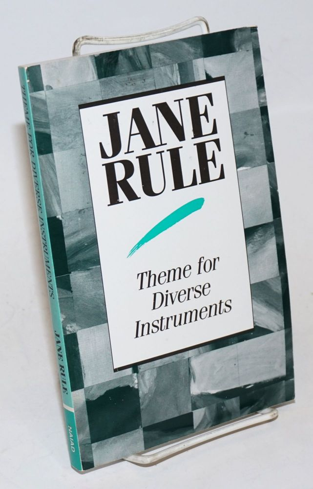 Theme for Diverse Instruments: stories. Jane Rule.