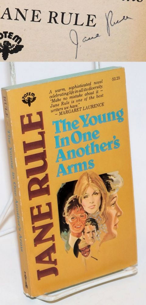 The Young in One Another's Arms a novel [signed]. Jane Rule.