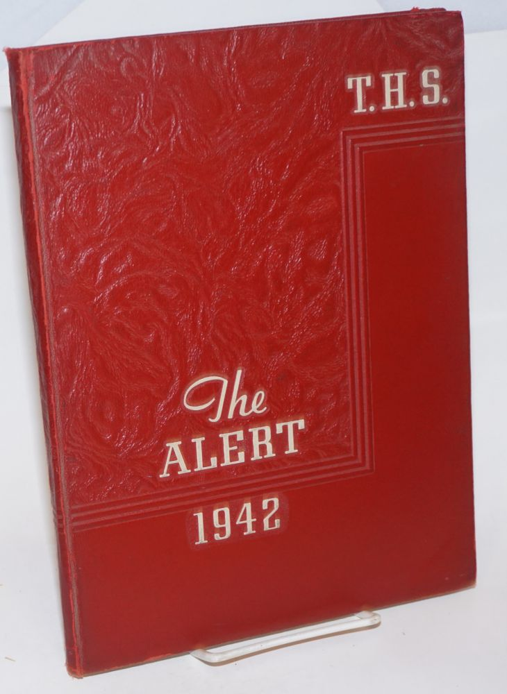 T. H. S., The Alert, 1942 [Turlock High School yearbook]