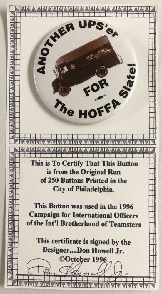 Another UPS'er for the Hoffa slate! [pinback button]