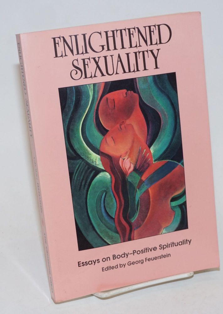 My School Essay In English Enlightened Sexuality Essays On Bodypositive Spirituality  Georg  Feuerstein Sam Keen Jean Lanier Frances Vaughn Persuasive Essay Thesis also English Essays Topics Enlightened Sexuality Essays On Bodypositive Spirituality  Georg  Thesis Statement For Education Essay