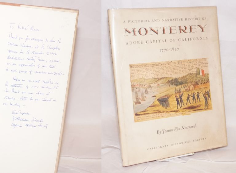 A pictorial and narrative history of Monterey; adobe capital of California, 1770-1847. Jeanne Van Nostrand.