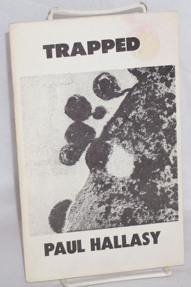 Trapped. Paul Hallasy.