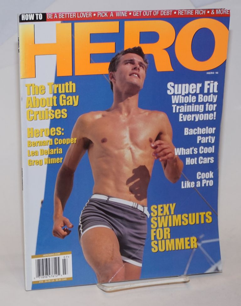 Hero: the magazine for the rest of us; #16, June/July 2001; Sexy Swimsuits for Summer. Paul Horne, Jon Giswold Michael Alvear, Lillian Dean.