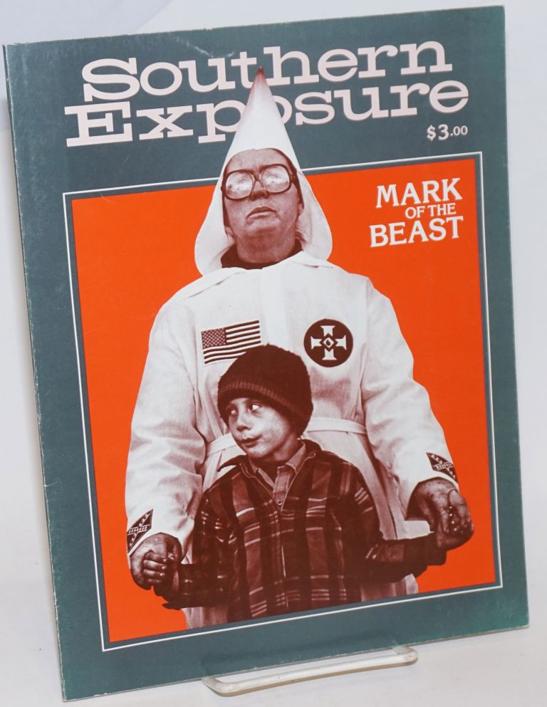 Mark of the Beast.; Southern Exposure;* Vol. 8, No. 2, summer 1980