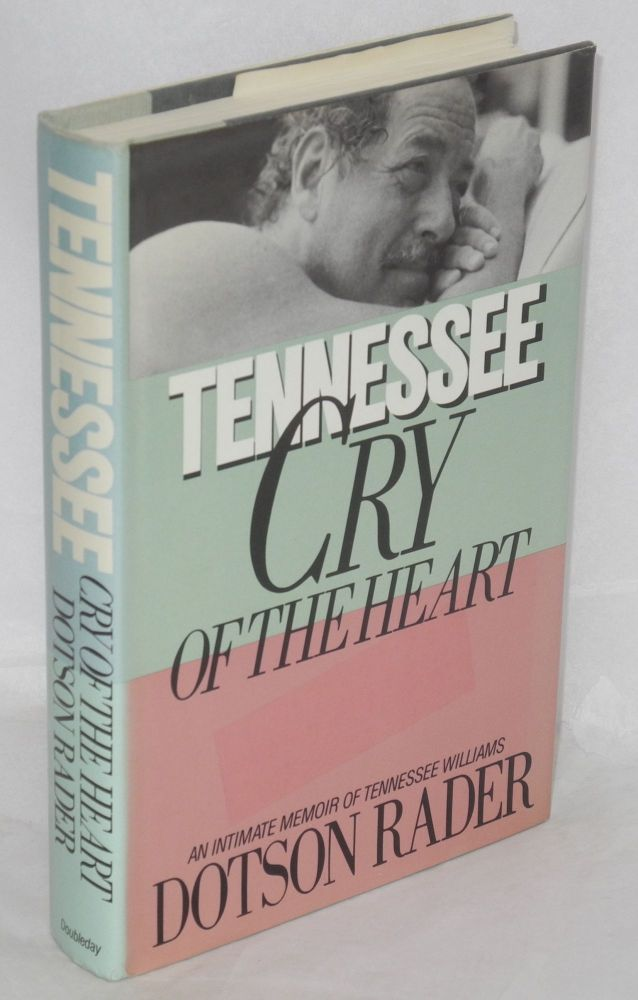 Tennessee: cry of the heart. Dotson Rader.