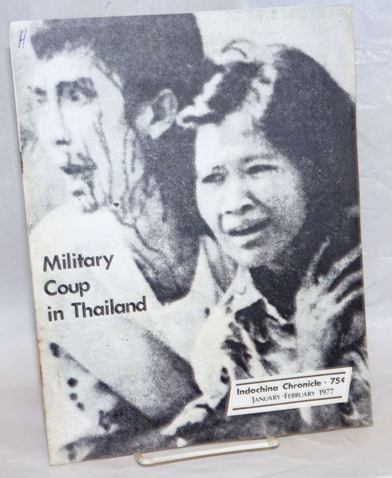 Indochina Chronicle; January-February 1977: Military Coup in Thailand