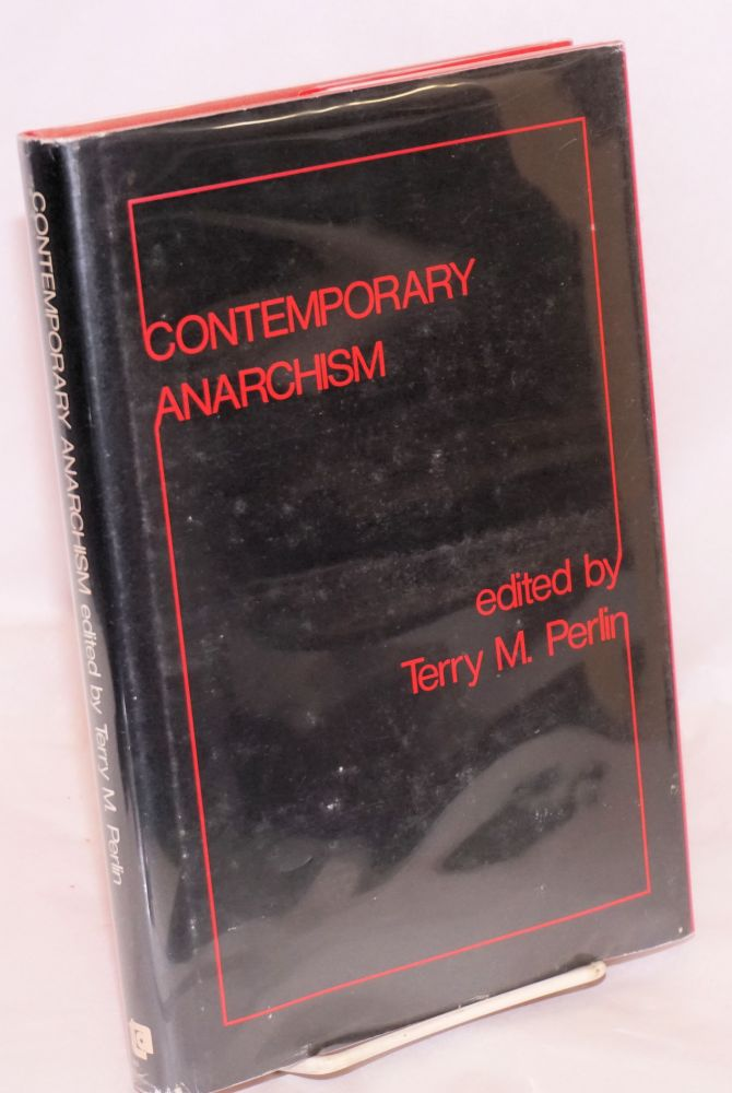 Contemporary anarchism. Terry M. Perlin, ed.