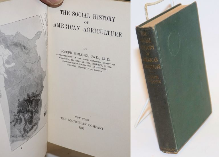 The Social History of American Agriculture. Joseph Schafer.