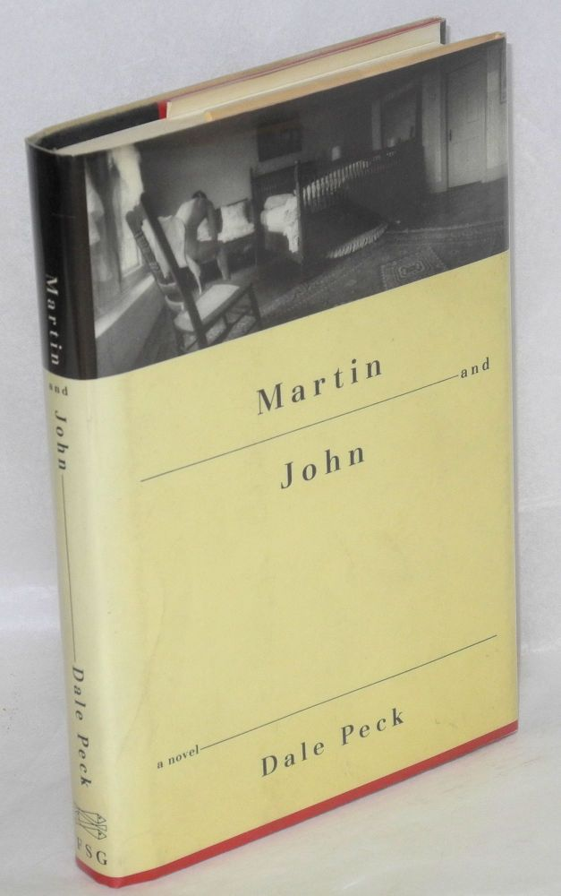 Martin and John; a novel. Dale Peck.