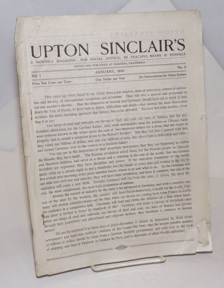 Upton Sinclair's, a monthly magazine: for social justice, by peaceful means  if possible  Vol  1, no  9  January , 1919 by Upton Sinclair on Bolerium