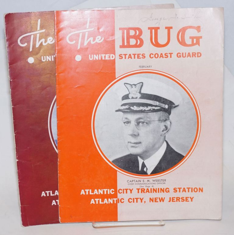 The Bug. Published monthly by the enlisted personel of the United States Coast Guard Training Station -- Atlantic City, New Jersey [2 issues] February and March 1944. Charles C. Bennett.