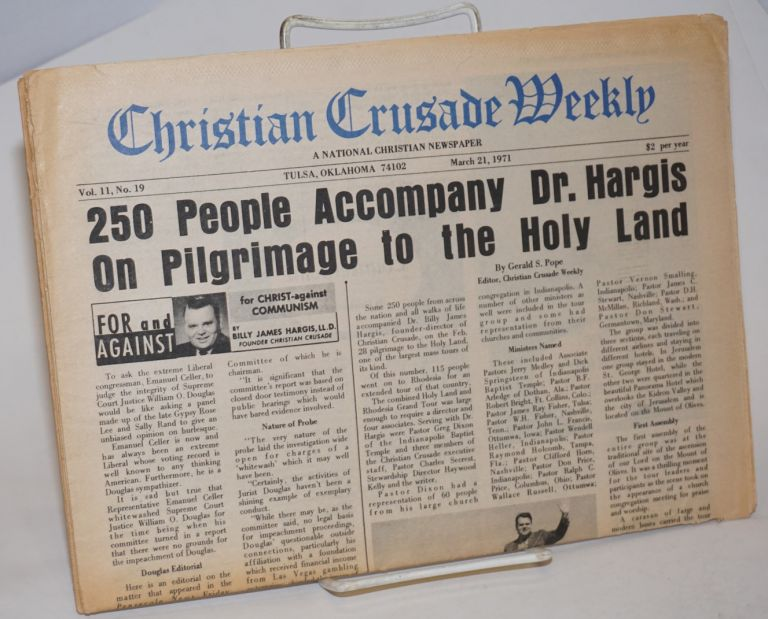 Christian Crusade Weekly, Vol. 11, no. 19 & 21 [2 issues] Mar. 21 & Apr. 4, 1971; A National Christian Newspaper. Billy James Hargis, publisher.