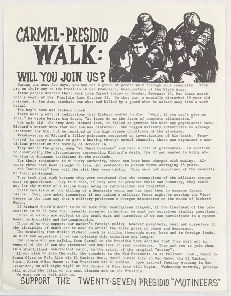 "Carmel-Presidio Walk: Will you join us? ... Support the twenty-seven Presidio ""Mutineers"" [handbill]"