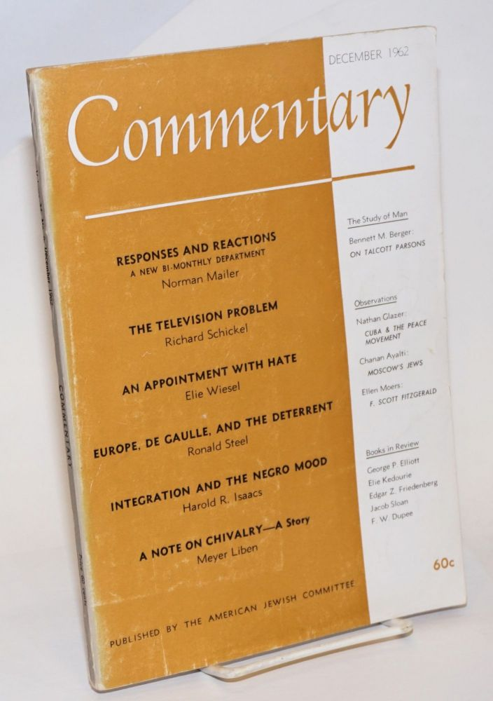 Responses & Reactions, A New Bi-Monthly Department; essay in Commentary December 1962 [with] Responses & Reactions II February 1963. Norman Mailer, et alia.
