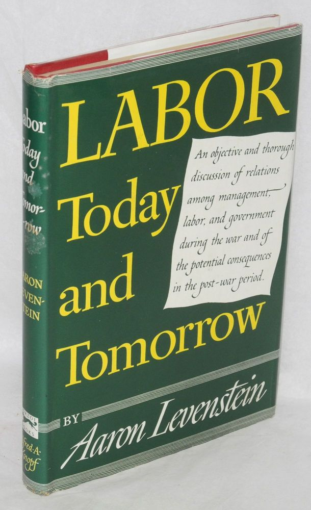 Labor today and tomorrow. Aaron Levenstein.