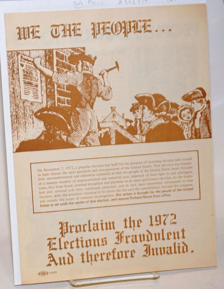 We the people... proclaim the 1972 elections fraudulent and therefore invalid