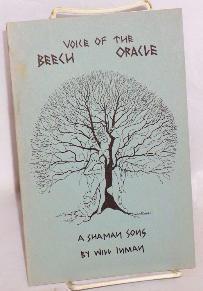 Voice of the Beech Oracle: a shaman song. Will Inman, William Archibald McGirt Jr.