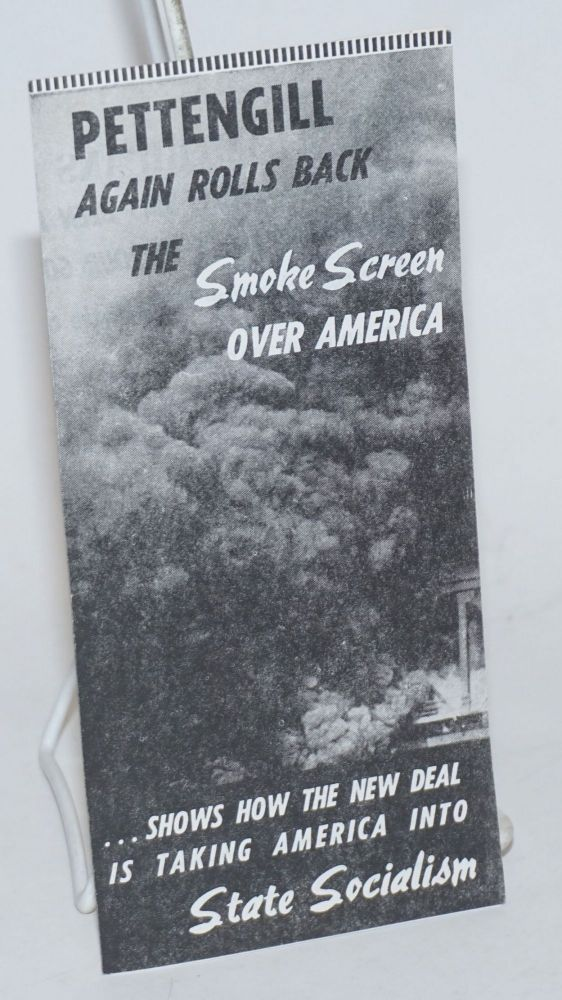 Pettengill again rolls back the smoke screeen over America ... shows how the New Deal is taking...