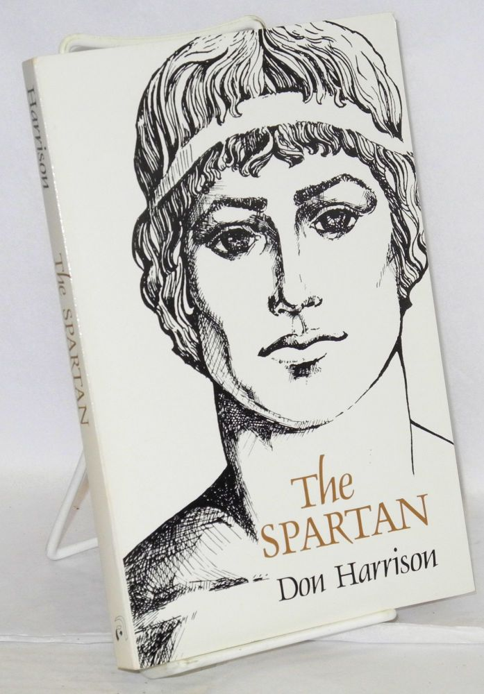 The Spartan; illustrated by the author. Don Harrison.