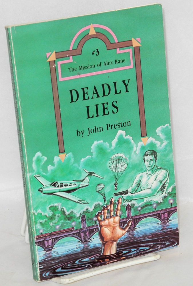 Deadly lies. John Preston.