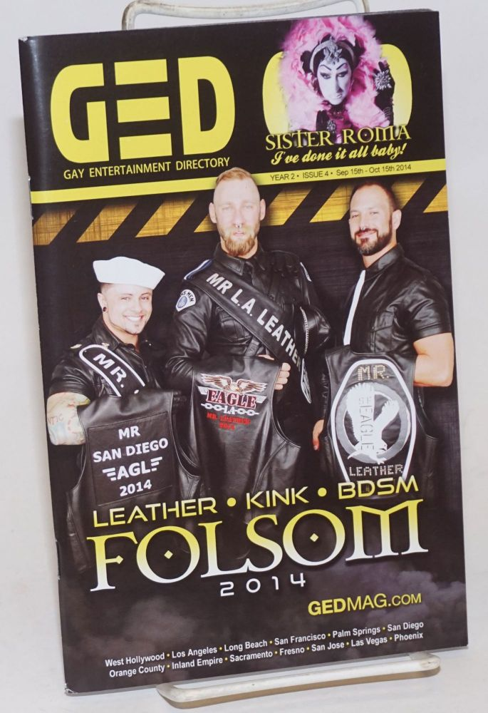 GED: Gay Entertainment Directory Year 2, #4, Sept. 15-Oct. 15, 2014; Folsom 2014. Michael Westman.