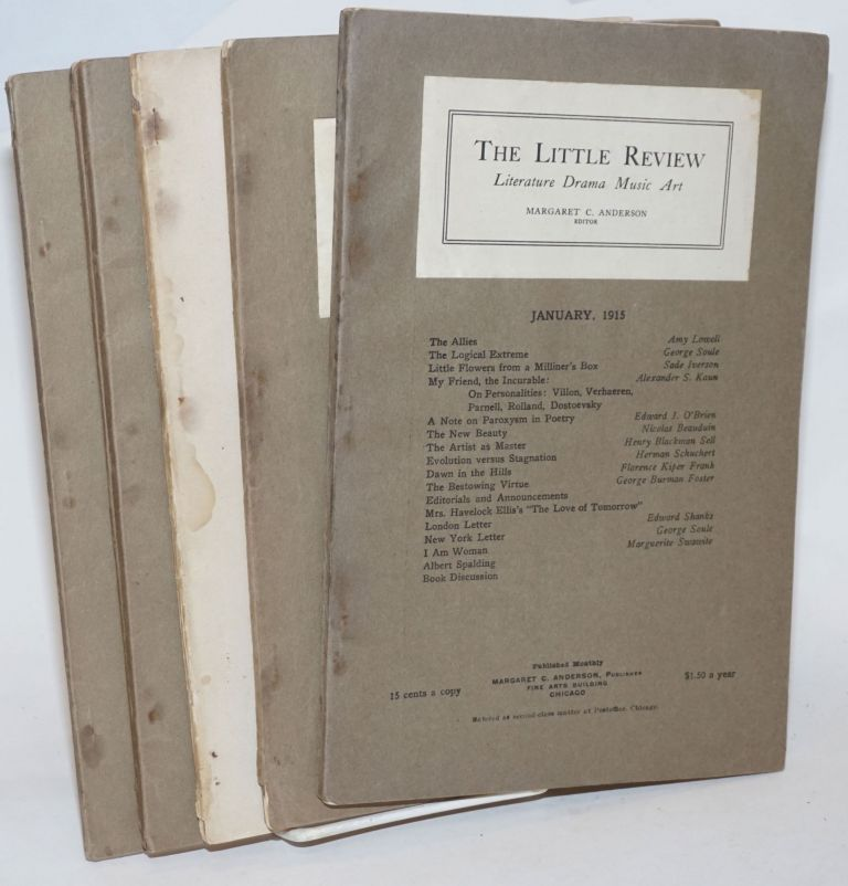 The Little Review: literature, drama, music, art; six issue broken run. Margaret C. Anderson, Amy Lowell publisher, Sherwood Anderson, Edgar Lee Masters, John Cowper Powys, H. D., Carl Sandburg, Ben Hecht, Maxwell Bodenheim, Richard Aldington.
