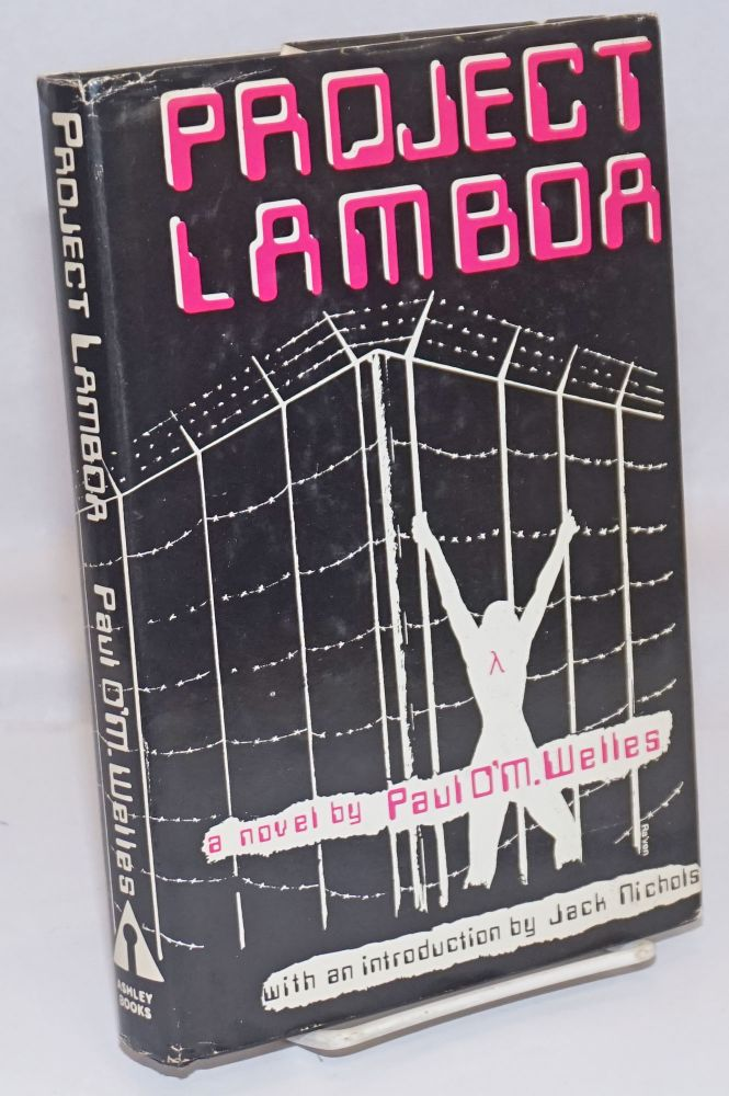 Project Lambda. Paul O'M. Welles, , Jack Nichols.
