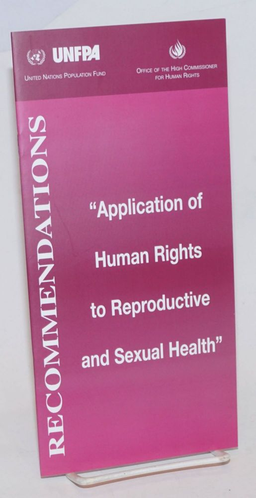 """Recommendations: """"Application of human rights to reproductive and sexual health"""""""