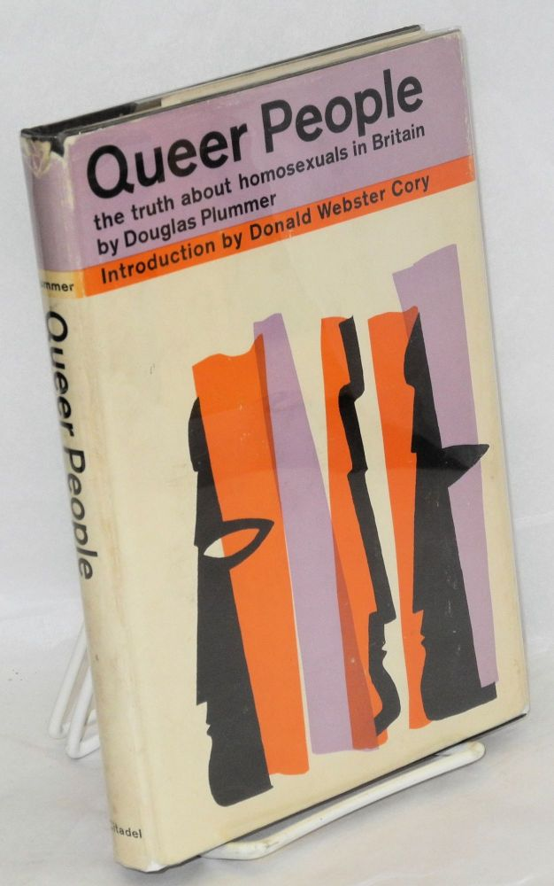 Queer people: the truth about homosexuals in Britain. Douglas Plummer, , Donald Webster Cory.