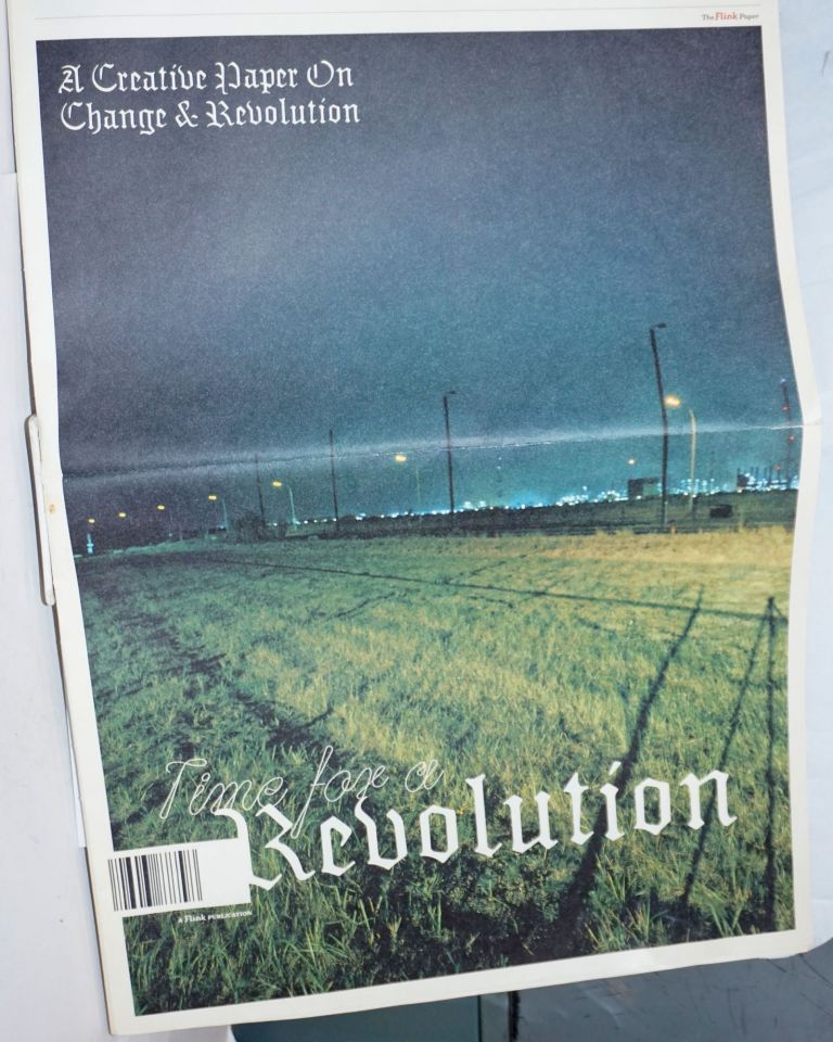 Time for a Revolution; (The Flink paper) A Creative Paper On Change & Revolution. Fanny Khoo.
