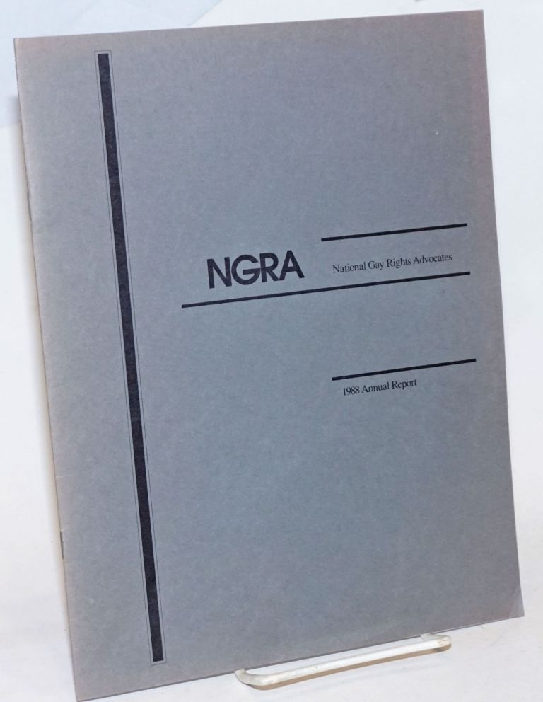 NGRA: National Gay Rights Advocates: 1988 annual report. National Gay Rights Advocates.